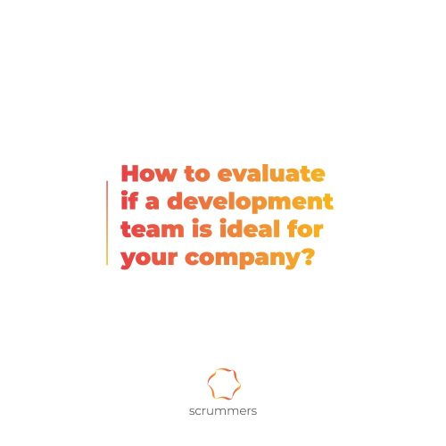 "image with text ""How to evaluate if a development team is ideal for your company? """